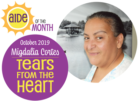 October 2019 Aide of the Month — Migdalia Cortes