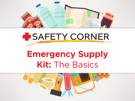 Safety Corner: How to Put Together an Emergency Supply Kit