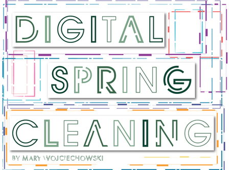 Digital Spring Cleaning: How to Clean out the Clutter