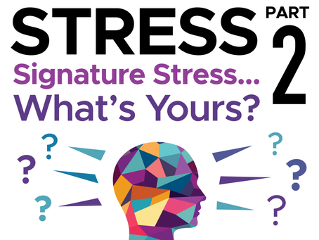 Signature Stress… What's Yours?