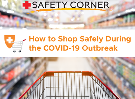 CCOR SAFETY CORNER: How to Shop Safely During COVID-19