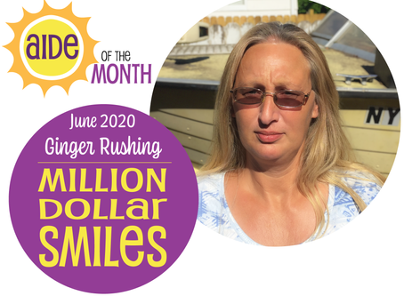 June 2020 Aide of the Month — Ginger Rushing