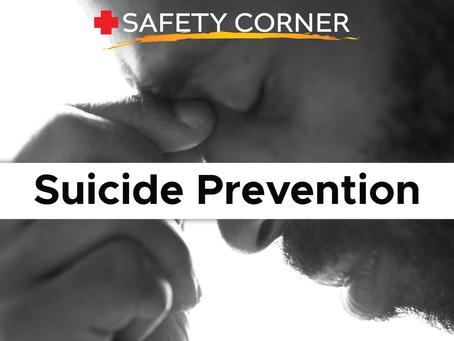 Safety Corner: Suicide Prevention