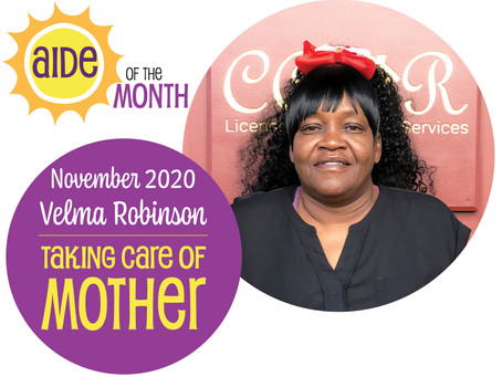 November 2020 Aide of the Month — Velma Robinson
