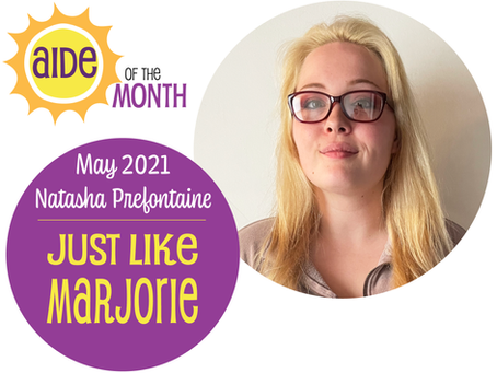 May 2021 Aide of the Month — Natasha Prefontaine