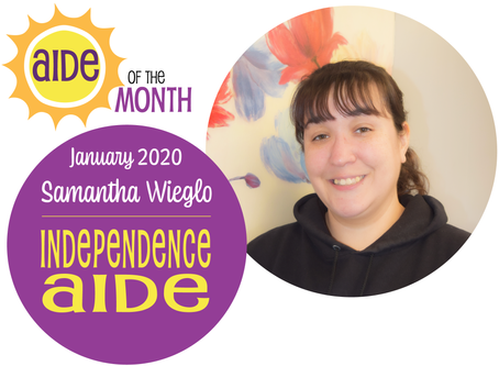 January 2020 Aide of the Month — Samantha Wieglo