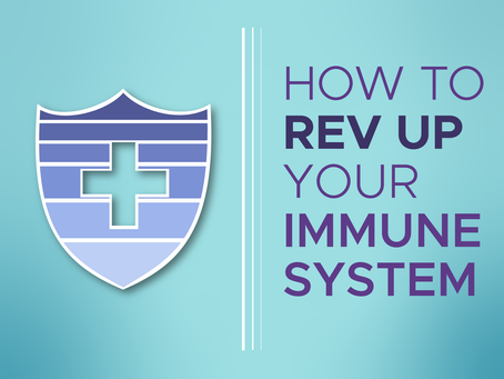Rev Up Your Immune System
