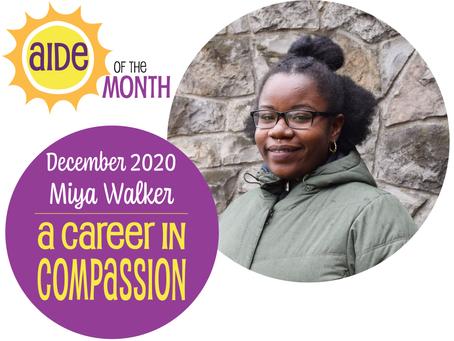 December 2020 Aide of the Month — Miya Walker