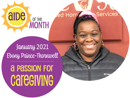 January 2021 Aide of the Month – Ebony Prince-Thornwell