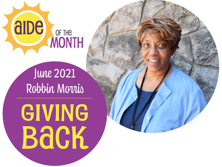 June 2021 Aide of the Month - Robbin Morris