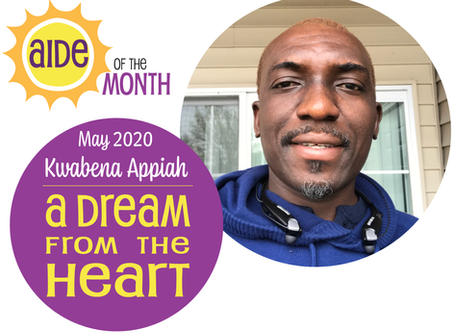May 2020 Aide of the Month — Kwabena Appiah