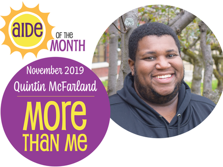 November 2019 Aide of the Month — Quintin McFarland
