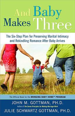 And Baby Makes Three - John Gottman.jpg