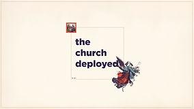 The Church Deployed Series Graphic1.jpg