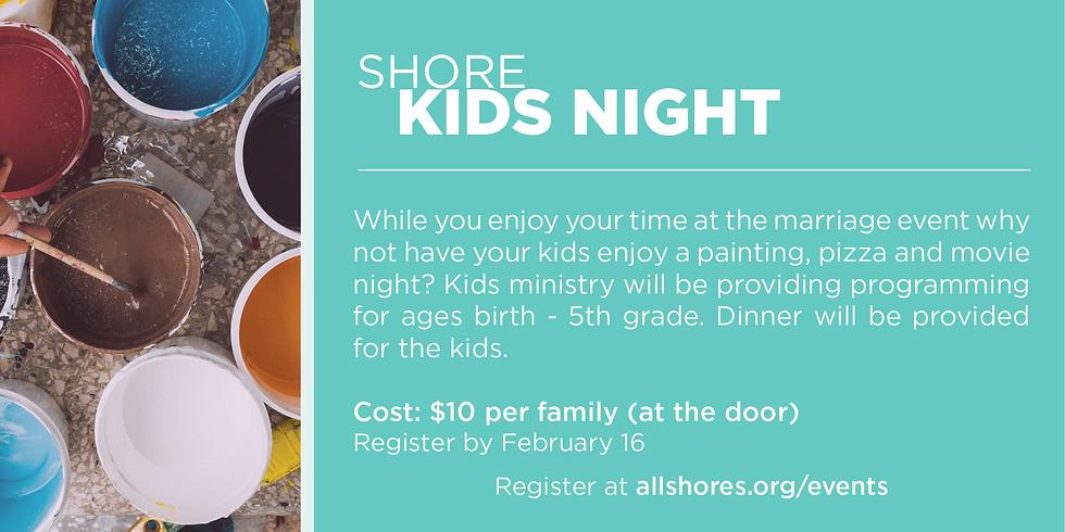 Shore Kids Night