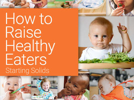 Starting and Advancing Solids: A 10-Step How-to Guide for Parents