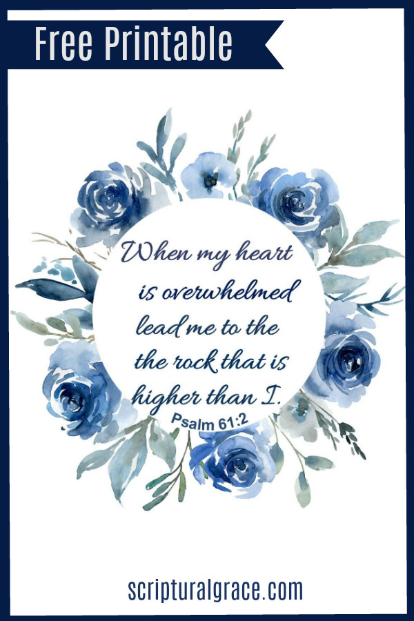 A blue floral watercolor free printable of Psalm 61:2