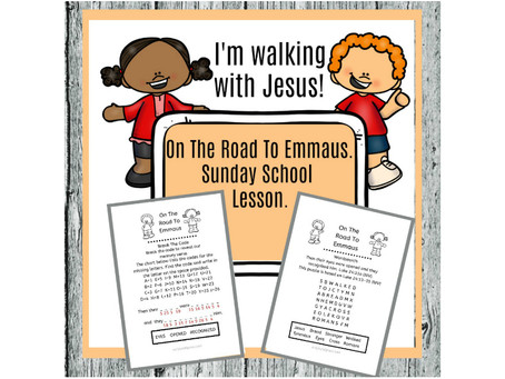On The Road To Emmaus - Bible Lesson For Kids.