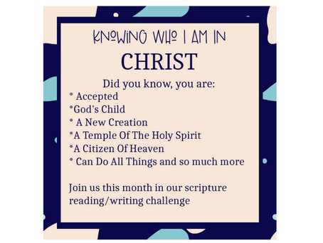 Knowing Who I Am In Christ- Scripture Reading/Writing Plan.