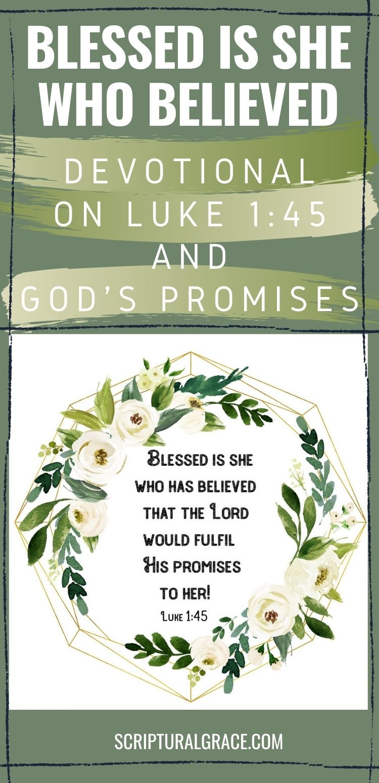Blessed is she who believed devotions and God's promises
