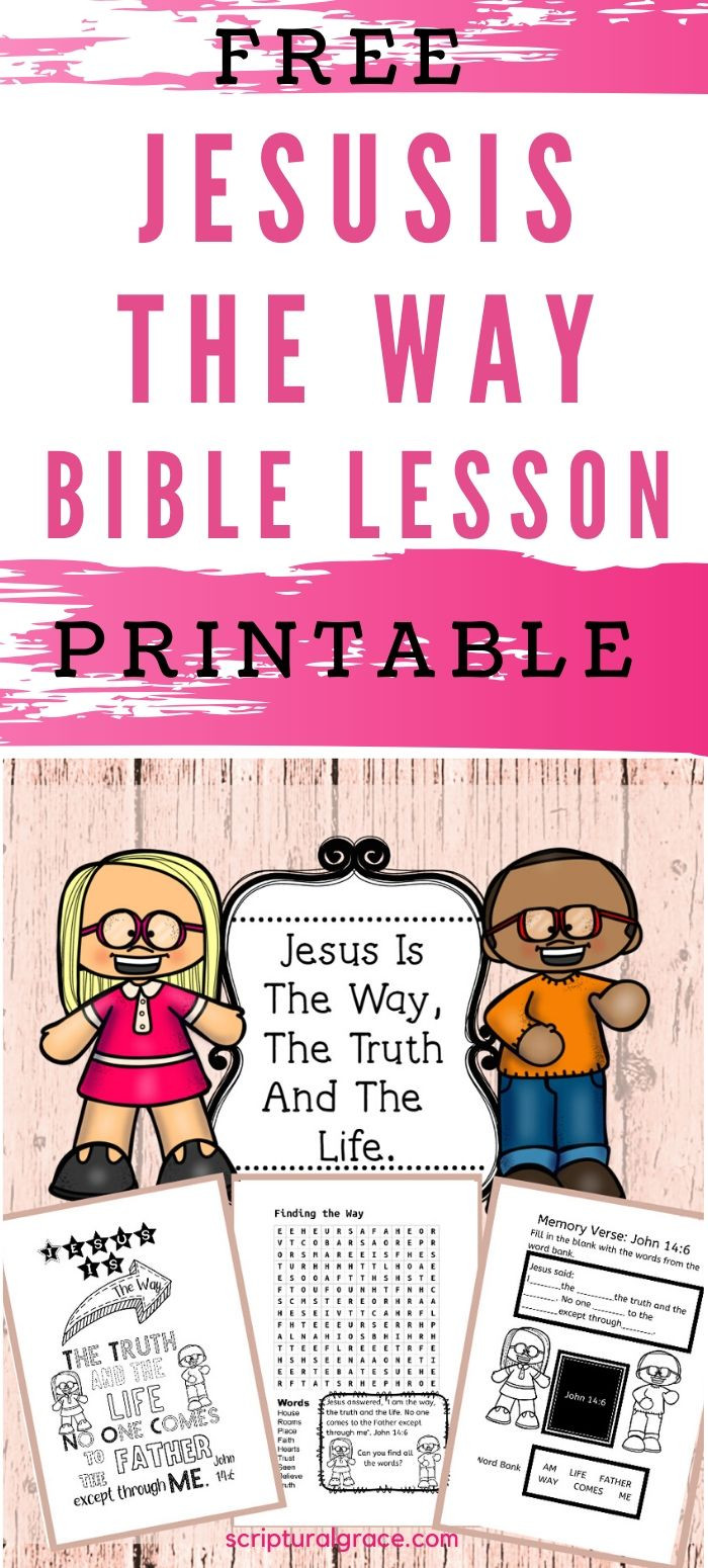 Jesus is the way John 14:1-14 bible lesson for kids and free printable.