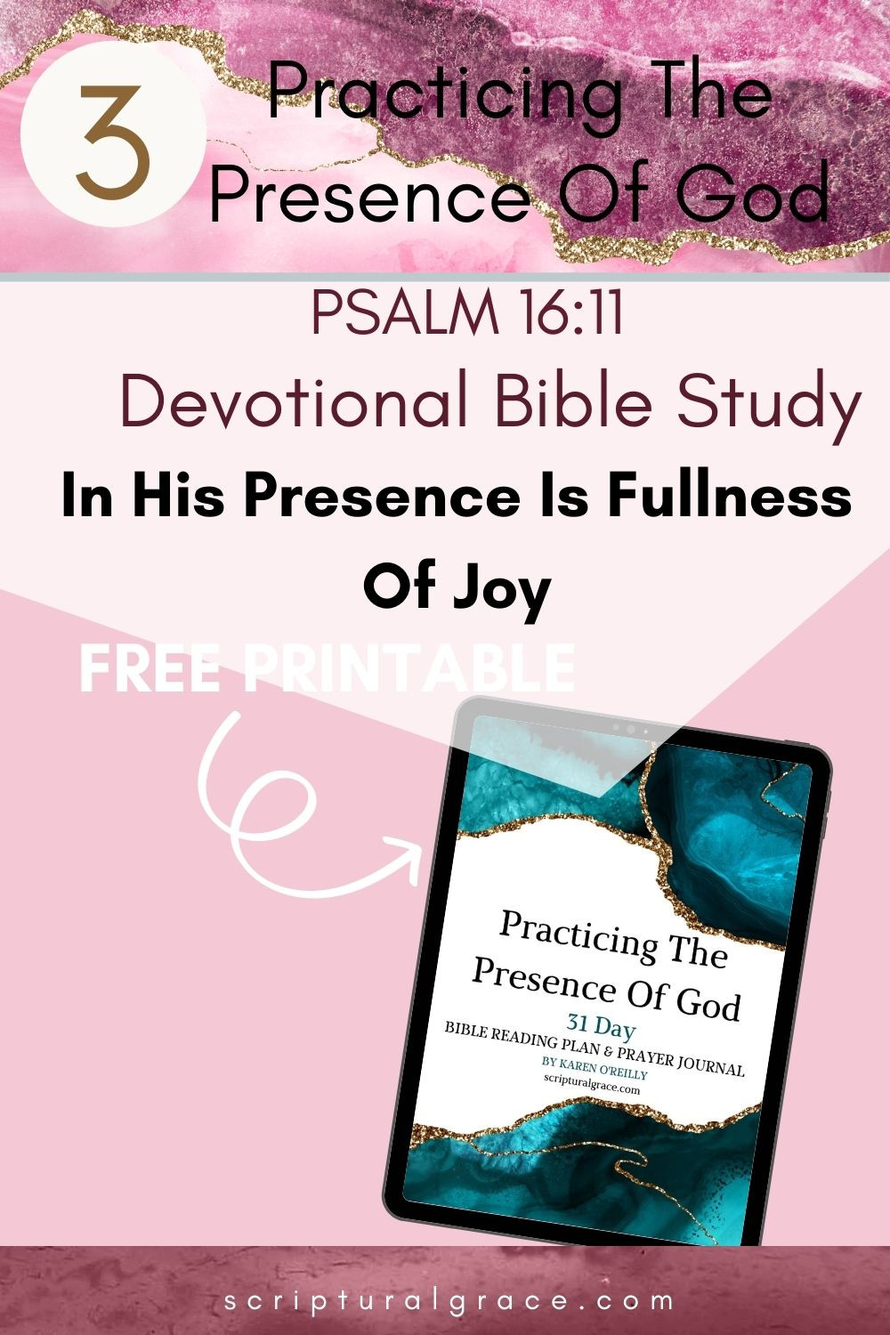 In His Presence Is Fullness Of Joy Psalm 16 11 devotional bible study and free printable