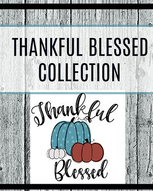 tHANKFUL bLESSED COLLECTION700.jpg