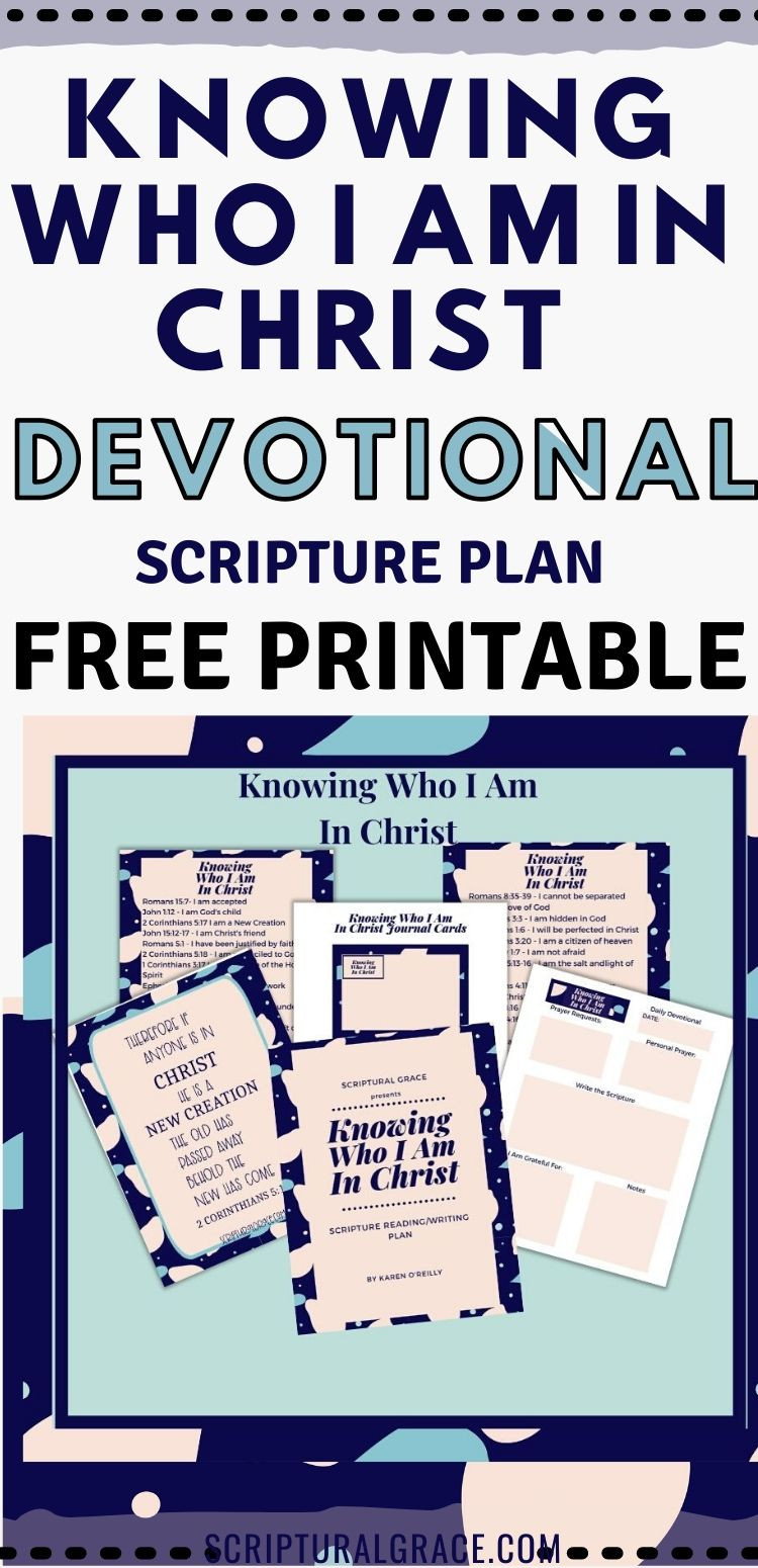 Knowing who I am In Christ scripture plan devotional and free printable