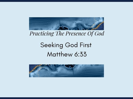 Devotional Bible Study: Seeking God First | Matthew 6:33.