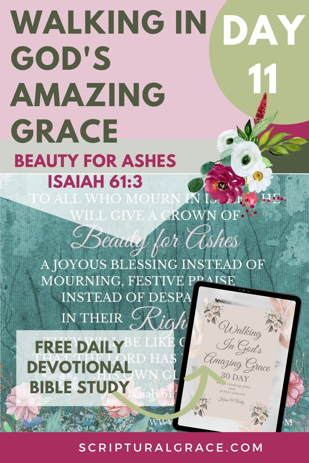 DAILY DEVOTIONAL FOR WOMEN BEAUTY FOR ASHES ISAIAH 61:3 FREE PRINTABLE