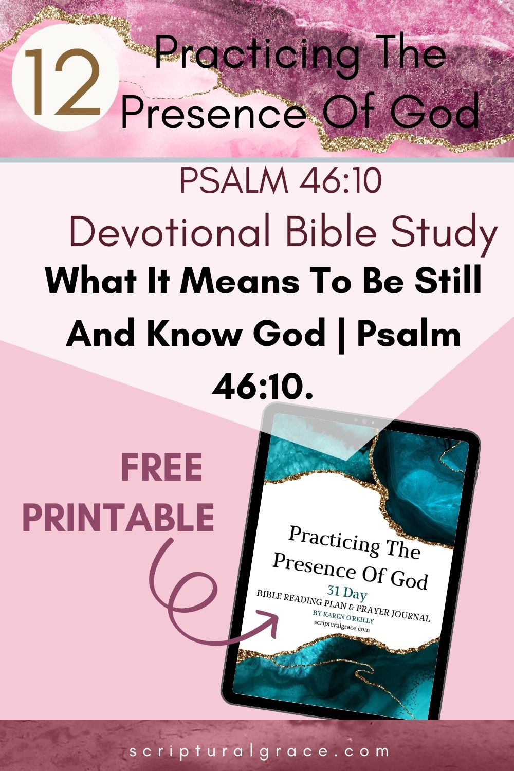 What It Means To Be Still And Know God  Psalm 4610. FREE PRINTABLE