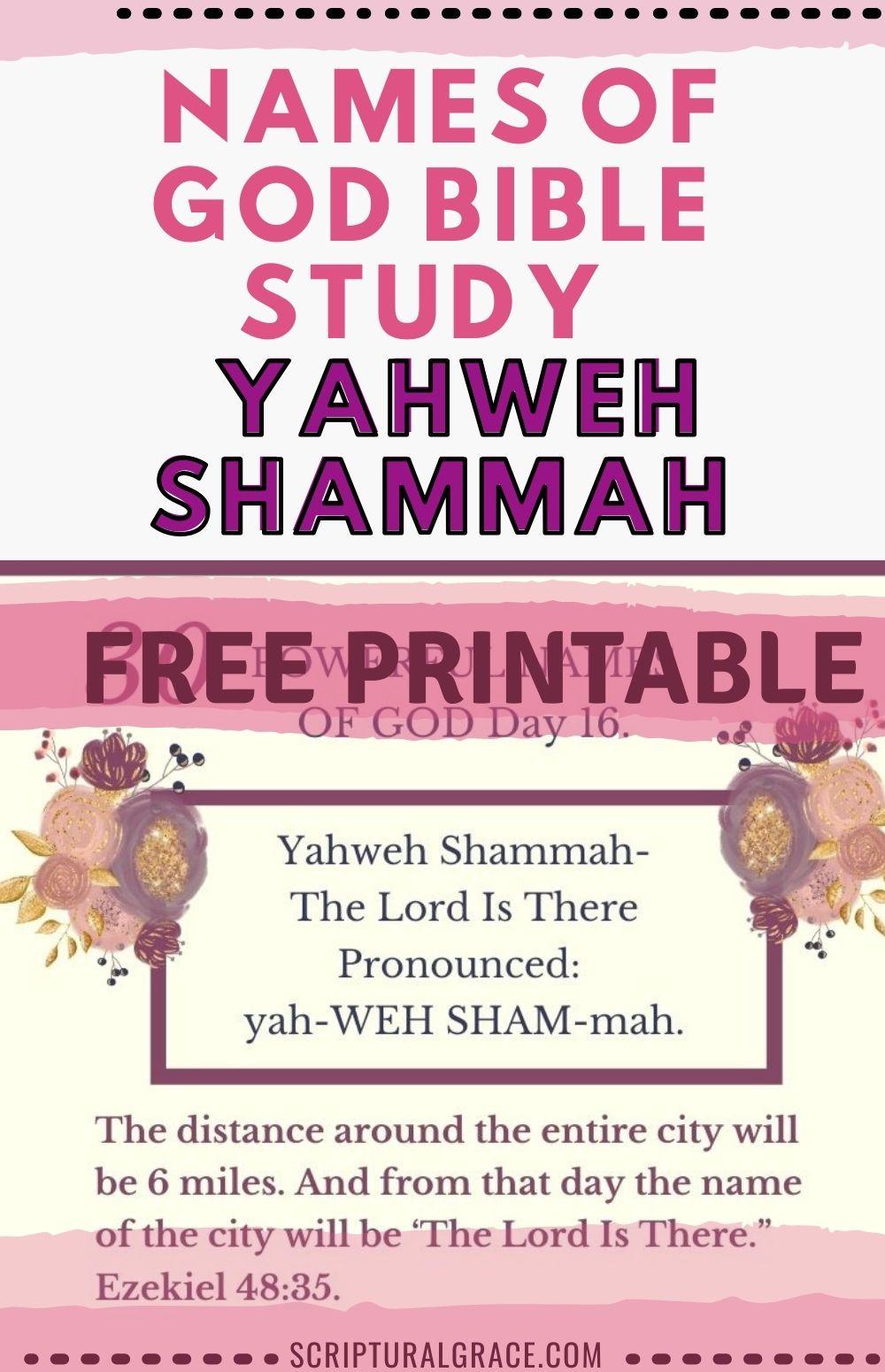 Yahweh Shammah Names Of God free printable