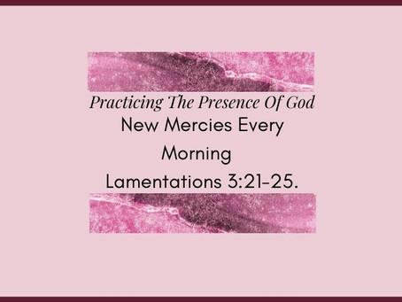 Devotional Bible Study: New Mercies Every Morning | Lamentations 3:21-25.