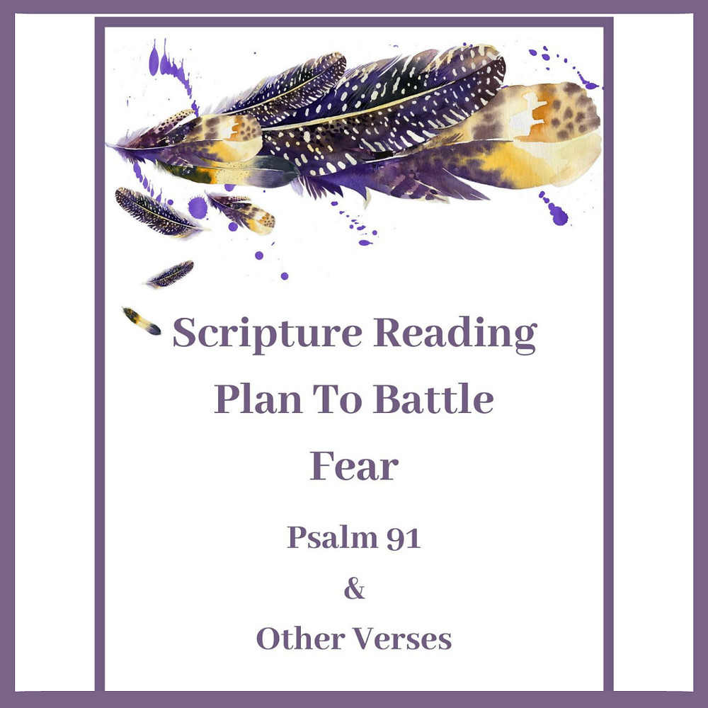 Scripture reading plan on fear and Psalm, free printable