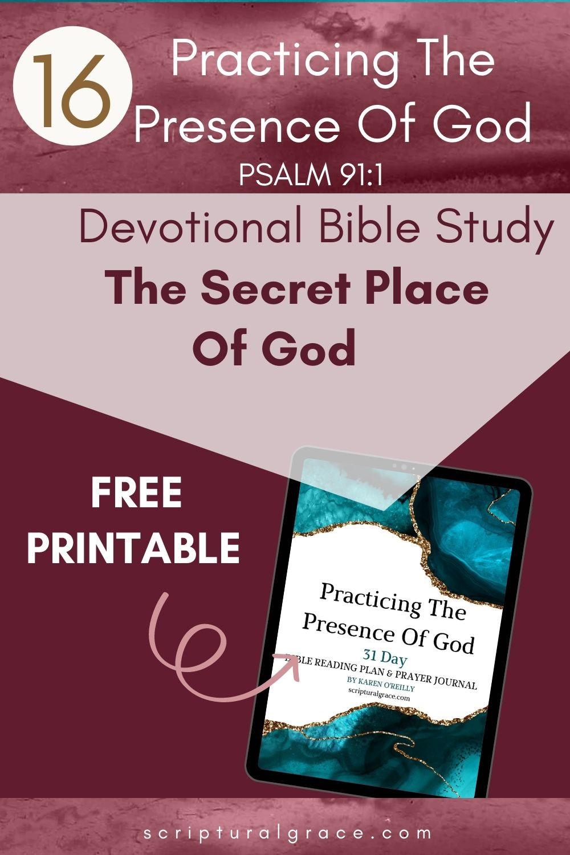 The secret place of god Psalm 91 1