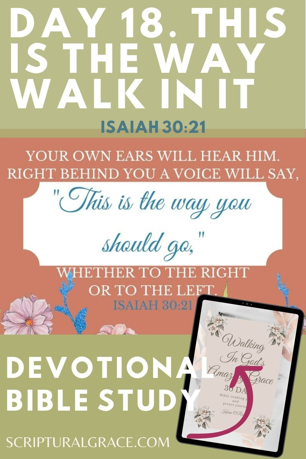 Short Daily Devotional Isaiah 302 21 This is the way walk in it. Free printable.