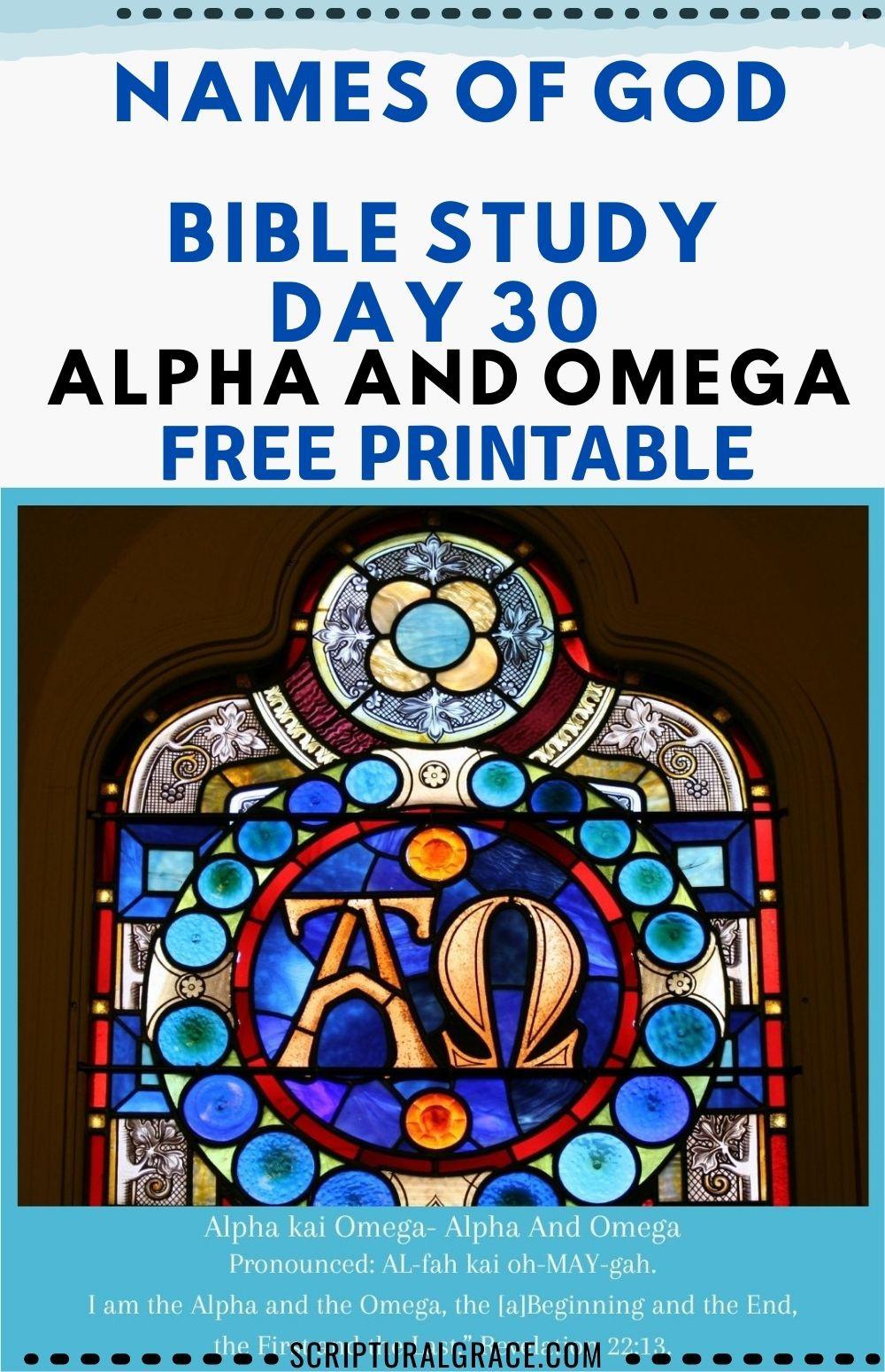 30 NAMES OF GOD BIBLE STUDY DAY 30 ALPHA AND OMEGA FREE PRINTABLE
