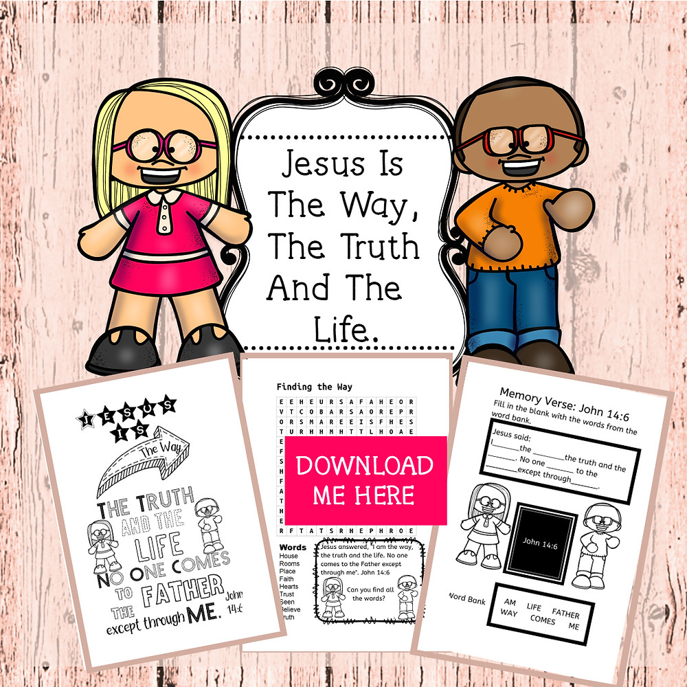 Jesus is the way bible lesson for kids and free printable