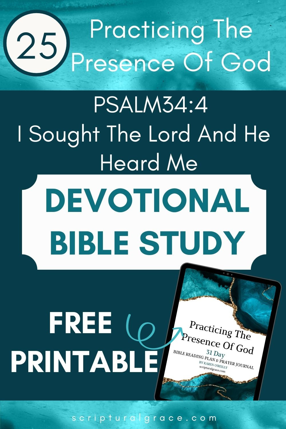 I Sought The Lord And He Heard Me Psalm 34 4. devotional bible study Practicing the presence of God free printable prayer journal