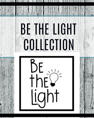 BE THE LIGHT COLLECTION700.jpg