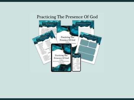 Practicing The Presence Of God: 31 Presence Of God Scriptures.