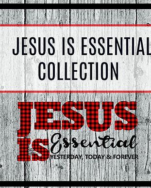 JESUS IS ESSENTIALCOLLECTION700.jpg