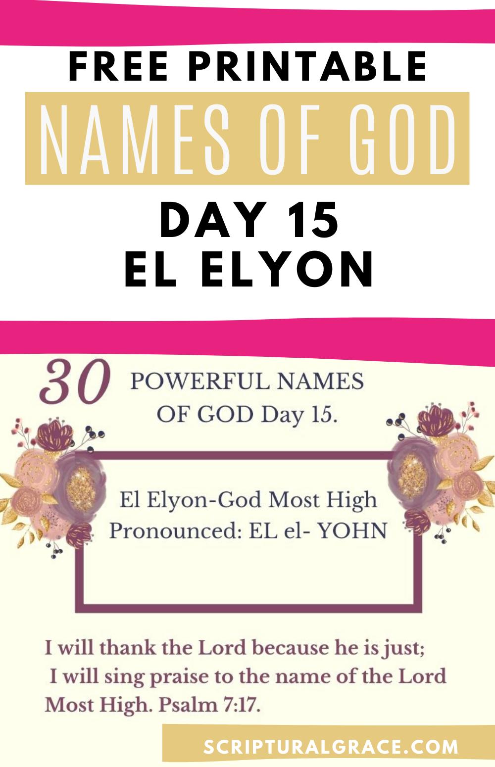El Elyon Names of God day 15 free names of god chart and prayer journal