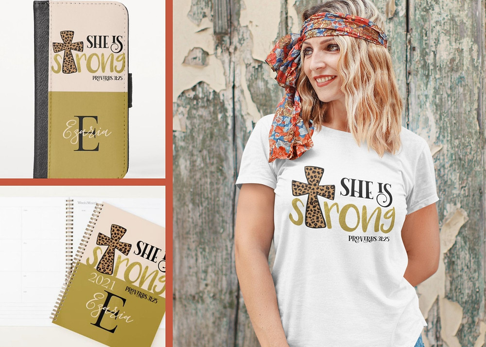 She is strong Proverbs 31:25 t-shirt, planner and phone case with beautiful black and gold script with a leopard patterned cross.