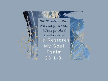 Devotional Bible Study: He Restores My Soul | Psalm 23:1-3.