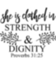 She is clothed in strength and dignityco