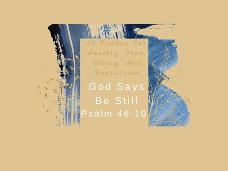 Devotional Bible Study: God Says Be Still | Psalm 46:10.