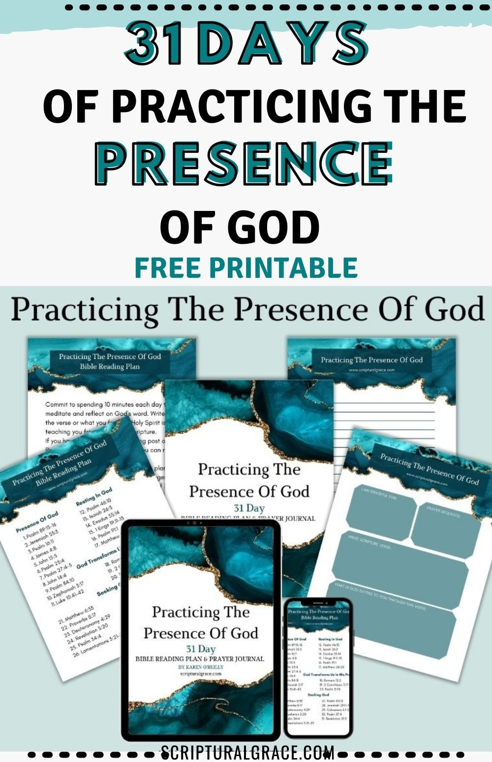 31 DAYS OF PRACTICING THE PRESENCE OF GOD FREE PRINTABLE WORKBOOK AND PRAYER JOURNAL WITH 31 SCRIPTURES.