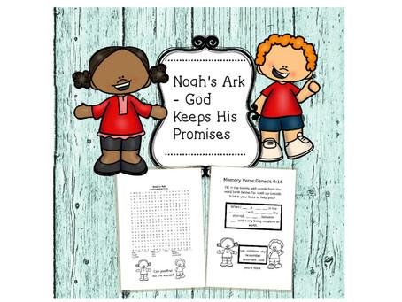Noah's Ark:God Keeps His Promises