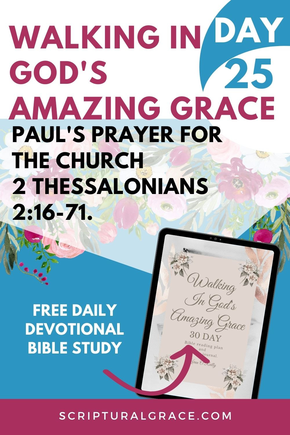 Paul's prayer for the church 2 Thessalonians 2 16-17 devotional bible study and free prayer journal